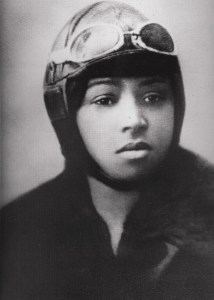 Bessie Coleman was the first female pilot of African American descent